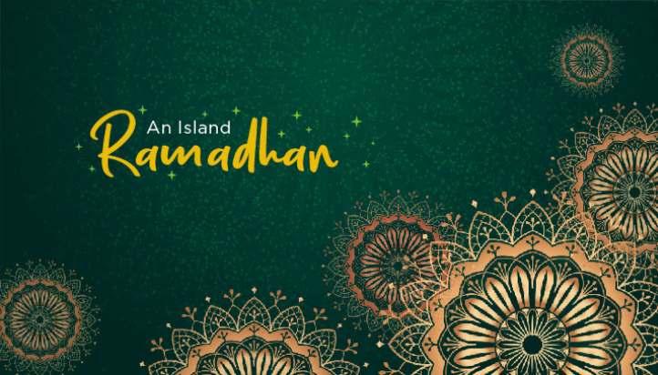 AN ISLAND RAMADHAN