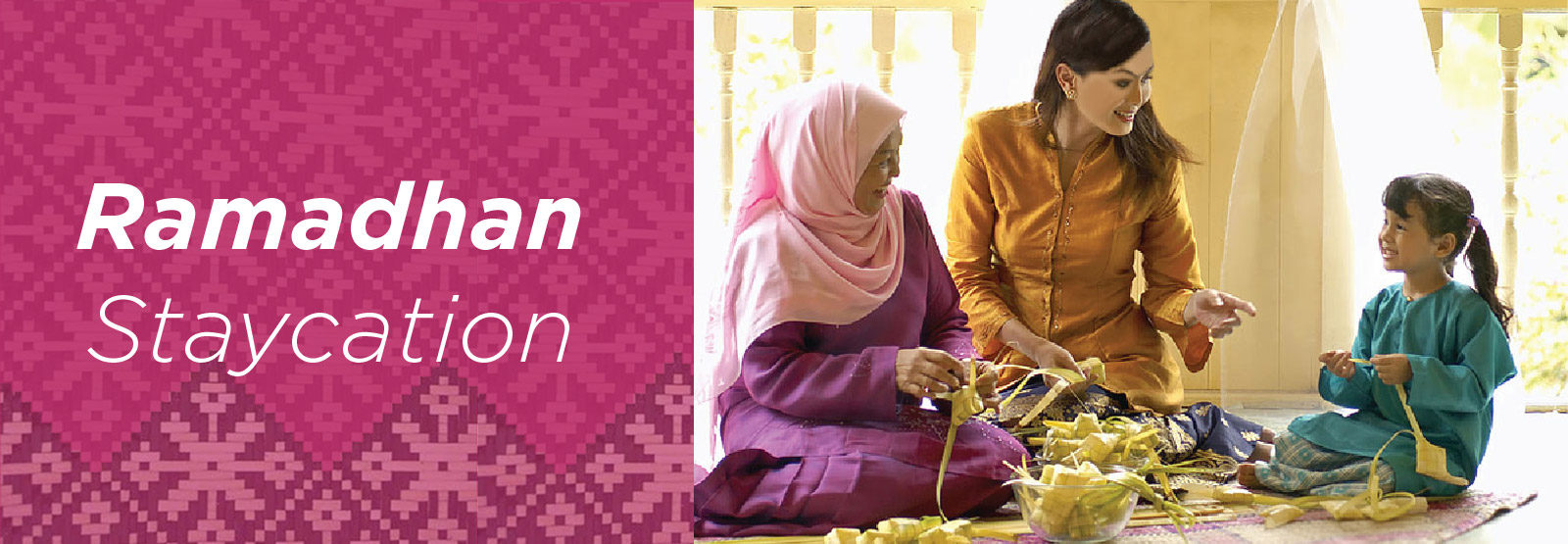 Ramadan Staycation
